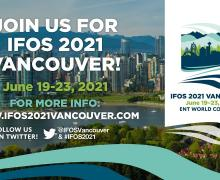 IFOS 2021 VANCOUVER • ENT WORLD CONGRESS